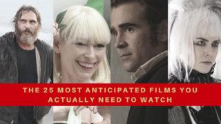 The 25 Most Anticipated Films of Cannes 2017 You Actually Need to Watch