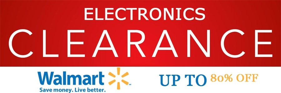 Walmart - Up to 80% Off Electronics Clearance